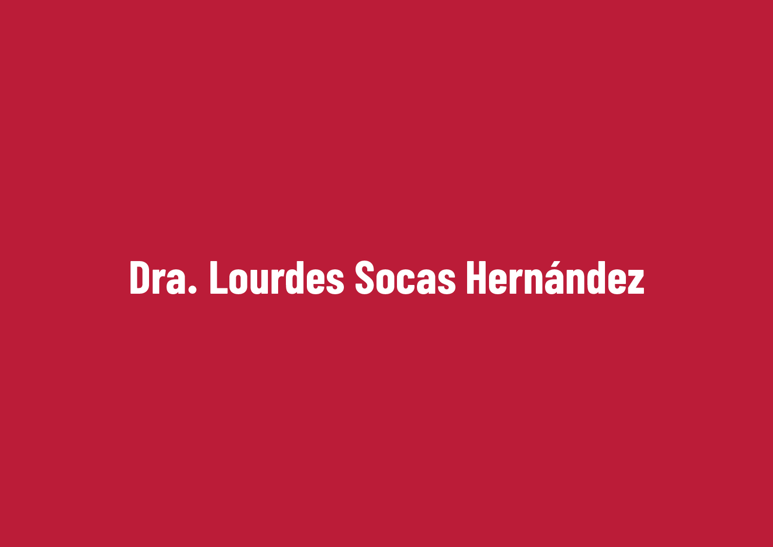 Dra. Lourdes Socas Hernández